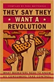 img - for They Say They Want A Revolution: What Marketers Need to Know As Consumers Take Control book / textbook / text book