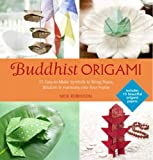 Buddhist Origami: 15 Easy-to-make Origami Symbols for Gifts and Keepsakes