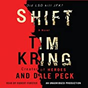 Shift: Gate of Orpheus Trilogy, Book 1 | [Tim Kring, Dale Peck]