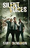 Silent Voices: The Concrete Grove Book 2