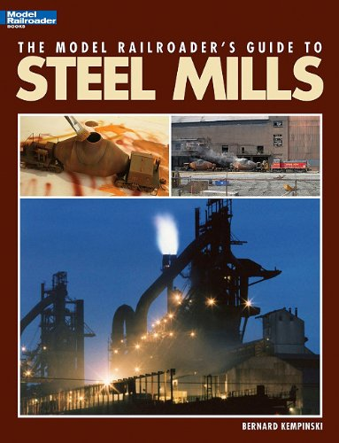 The Model Railroader s Guide to Steel Mills089024765X : image