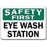 "Safety First Sign - Eye Wash Station - 10"" x 14"" OSHA Safety Sign"