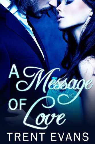 E-book - A Message of Love by Trent Evans