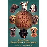 51vb97rey1L. SL160 OU01 SS160  My Dog, My Hero (Hardcover)