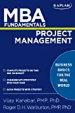 MBA Fundamentals Project Management (Kaplan MBA Fundamentals)