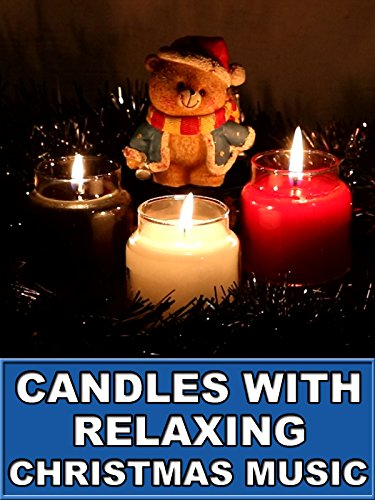Candles with Relaxing Christmas Music