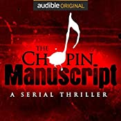 The Chopin Manuscript: A Serial Thriller | Lee Child, David Corbett, Joseph Finder, Jim Fusilli, John Gilstrap, James Grady, David Hewson, P. J. Parrish, Jeffery Deaver