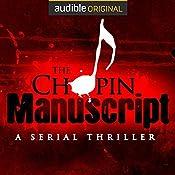 The Chopin Manuscript: A Serial Thriller   Lee Child, David Corbett, Joseph Finder, Jim Fusilli, John Gilstrap, James Grady, David Hewson, P. J. Parrish, Jeffery Deaver