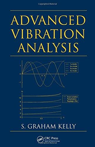 Advanced Vibration Analysis (Mechanical Engineering)