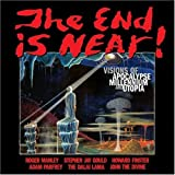 The End is Near!: Visions of Apocalpse, Millennium and Utopia (0966427270) by Manley, Roger