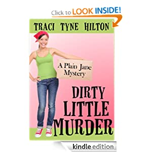 Dirty Little Murder (The Plain Jane Mysteries, a Cozy Christian Collection)