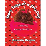 More Tales of a Tiny Dog ~ Daveda Gruber