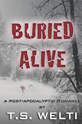 Buried Alive (No Shelter, #3) A Post-Apocalyptic Romance