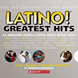 Latino! Greatest Hits: 56 Latin Top Hits (Original Versions!)