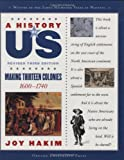 Making Thirteen Colonies: 2 (A History of Us)