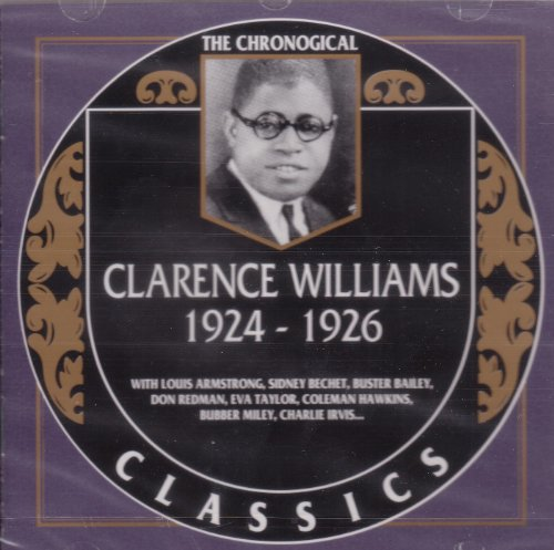 Clarence Williams, 1924-26 by Clarence Williams, Louis Armstrong, Sidney Bechet and Eva Taylor