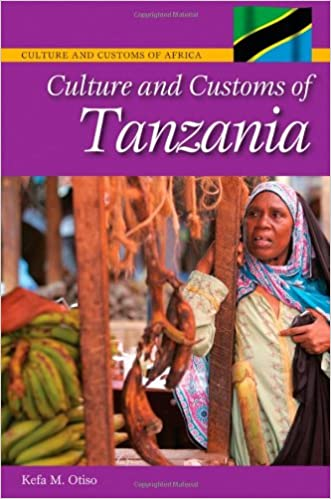 Culture and Customs of Tanzania (Cultures and Customs of the World)