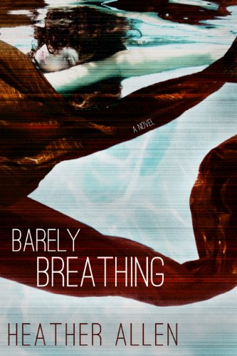 Barely Breathing (Just Breathe) by Heather Allen