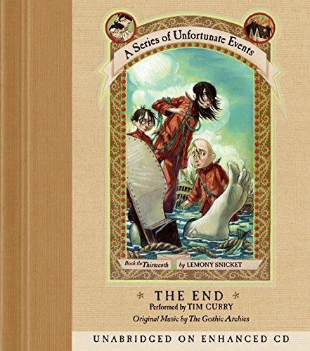 The End (A Series of Unfortunate Events, Book 13) PDF