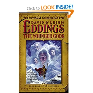 The Younger Gods (The Dreamers, Book 4) David Eddings and Leigh Eddings