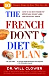 The French Don't Diet Plan: 10 Simple...