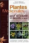 Plantes m�dicinales : Pour se soigner...