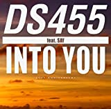 DS455 / INTO YOU feat. SAY