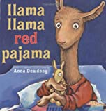 img - for By Anna Dewdney Llama Llama Red Pajama (Hardcover) May 5, 2005 book / textbook / text book