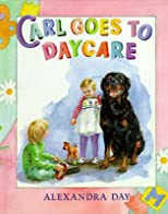 Carl Goes to Daycare   [CARL GOES TO DAYCARE] [Hardcover]