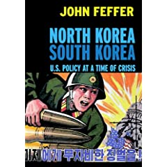 North Korea/South Korea: U.S. Policy at a Time of Crisis (Open Media)