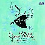 My French Whore | Gene Wilder