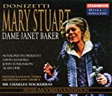 Unknown Donizetti - Mary Stuart / Dame Janet Baker · Plowright · Rendall · Tomlinson · Opie · ENO · Sir Charles Mackerras (1999) Audio CD