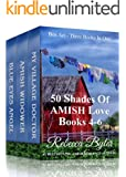 50 Shades Of Amish Love, Box Set, Books 4-6 (Amish Romance): (Three Books in One Box Set)