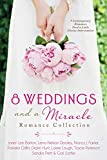 img - for 8 Weddings and a Miracle Romance Collection: 9 Contemporary Romances Need a Little Divine Intervention book / textbook / text book