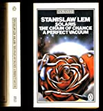 Solaris : The Chain of Chance : A Perfect Vacuum (0140055398) by Lem, Stanislaw