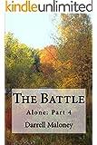 The Battle: Alone: Book 4