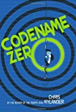 Codename Zero (The Codename Conspiracy)