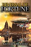 Reversal of Fortune: The Ducati Op (The Fortune Chronicles Book 0)