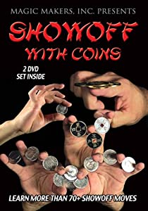 Showoff with Coins DVD with Ben Salinas, Learn Over 70 Magic Tricks & Moves with Coins