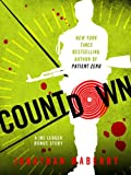 Countdown: A Joe Ledger Short Prequel Short Story to Patient Zero