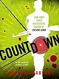Countdown: A Joe Ledger Short Prequel Short Story to Patient Zero
