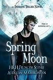 Spring Moon (Indiana Teller) (Entangled Teen)