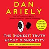 img - for The Honest Truth About Dishonesty: How We Lie to Everyone - Especially Ourselves book / textbook / text book