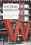 Exploring Vancouver: The Architectural Guide