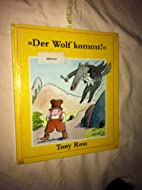 Der Wolf kommt! by Tony Ross