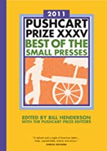 The Pushcart Prize XXXV: Best of the Small Presses (2011 Edition)  (The Pushcart Prize)