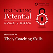 Discussion 10: The 7 Coaching Skills (       UNABRIDGED) by Michael K. Simpson, FranklinCovey Narrated by L. J. Ganser