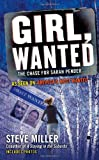 Girl, Wanted: The Chase for Sarah Pender (0425240347) by Miller, Steve