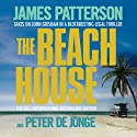The Beach House (       UNABRIDGED) by James Patterson, Peter de Jonge Narrated by Adam Sims