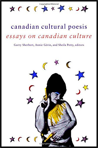 Canadian Cultural Poesis: Essays on Canadian Culture (Cultural Studies)